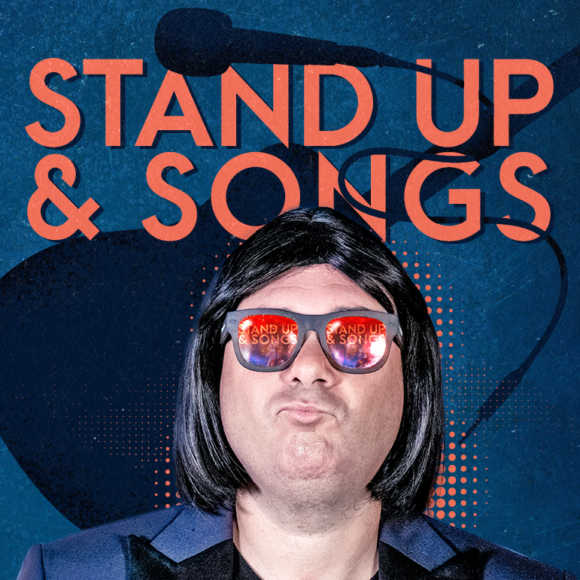 STAND UP & SONGS